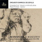 "CD08. Track 10-mp3. Sinfonía nº 33 en Do menor con Violoncello solo ""El Maniatico"" (1780) L.322. Quintetto: Allegretto. Brunetti, Retrato de Il Maniatico"