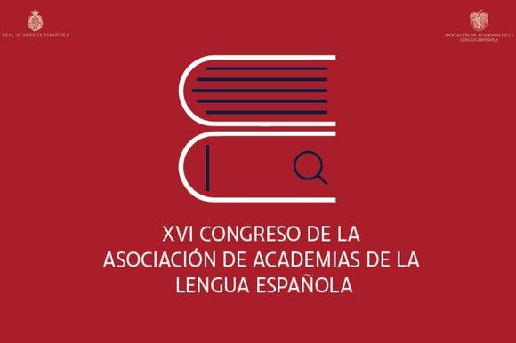 La OBS abrirá el XVI Congreso de la Asociación de Academias de la Lengua Española (ASALE)